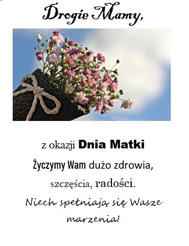 Bukiet kwiatów z napisem: Drogi Mamy z okazji Dnia Matki Życzymy Wam dużo zdrowia, szczęścia, radości. Niech spełniają się Wasze marzenia.